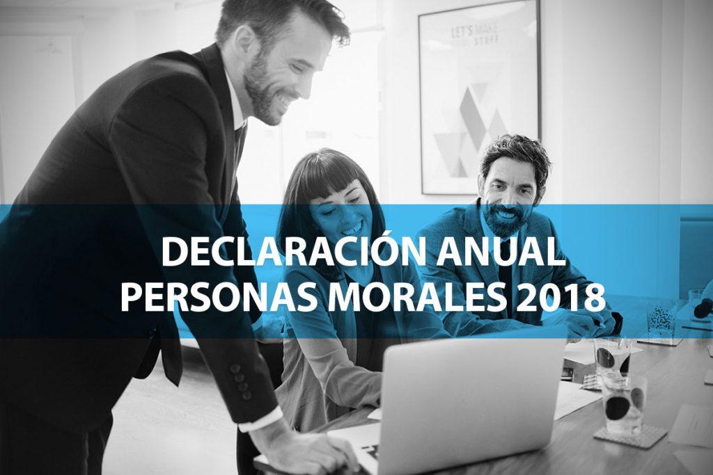 Declaración Anual de Personas Morales 2018
