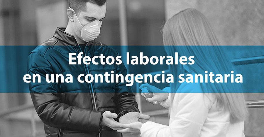 Efectos laborales en una contingencia sanitaria