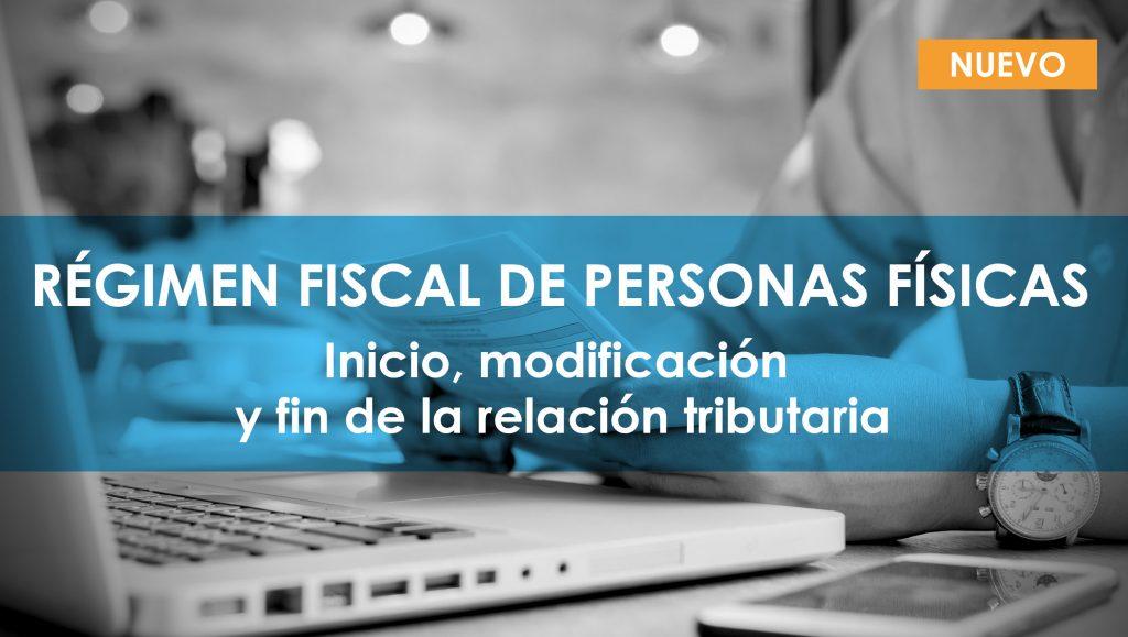 Régimen fiscal de personas físicas
